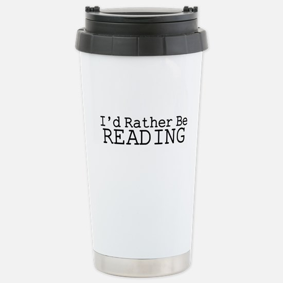 Rather Be Reading Stainless Steel Travel Mug