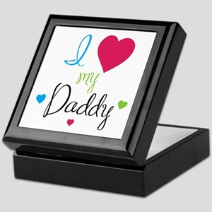I love my Daddy! Keepsake Box