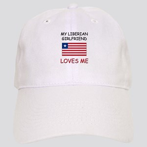 My Liberian Girlfriend Loves Me Cap