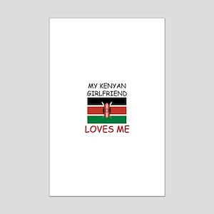 My Kenyan Girlfriend Loves Me Mini Poster Print