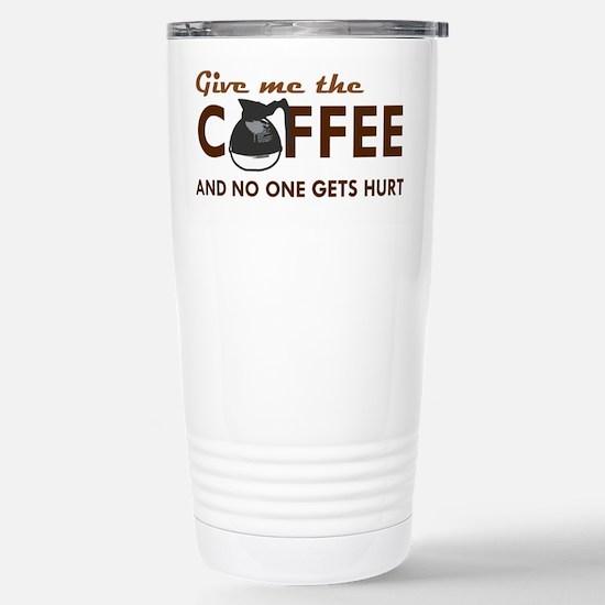 Give Me Coffee Stainless Steel Travel Mug