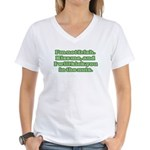 I'm NOT Irish - Don't Kiss Me! Women's V-Neck T-Sh