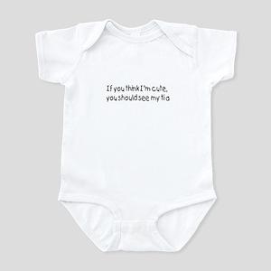 If you think I'm cute Infant Bodysuit
