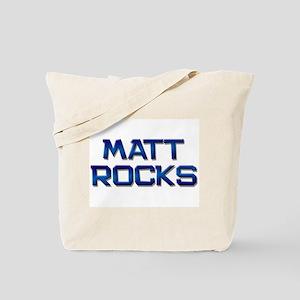 matt rocks Tote Bag