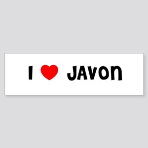 I LOVE JAVON Bumper Sticker