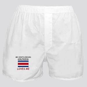 My Costa Rican Girlfriend Loves Me Boxer Shorts