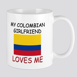 My Colombian Girlfriend Loves Me Mug