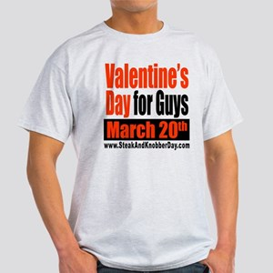 Valentine's Day for Guys Light T-Shirt