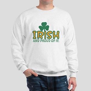 Irish And Proud Of It Sweatshirt