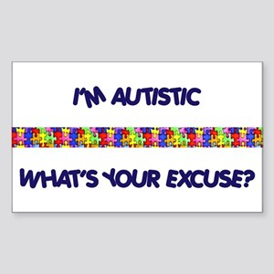I'm Autistic, What's Your Exc Rectangle Sticker