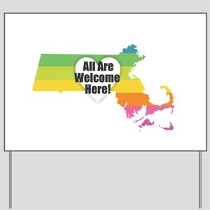 Massachusetts - All Are Welcome Here Yard Sign