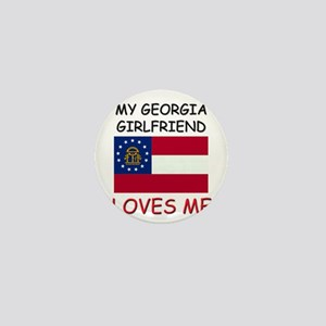 My Georgia Girlfriend Loves Me Mini Button