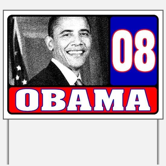 Obama in 2008 Yard Sign