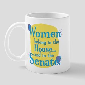 Fun Coffee Mug: Women belong in the house