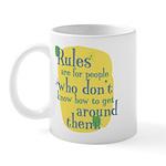 Fun Coffee Mug: Rules are for people
