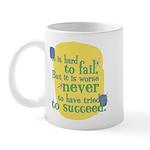 Fun Coffee Mug: It is hard to fail