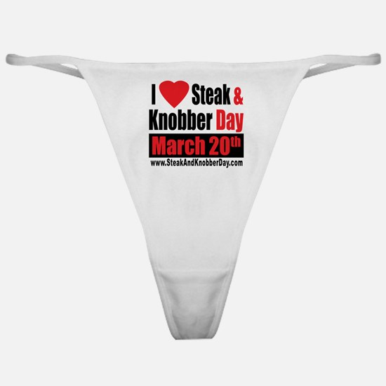 I Love Steak and Knobber Day Classic Thong