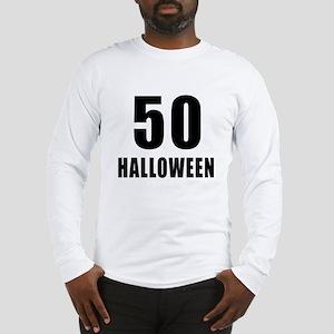 50 Halloween Birthday Designs Long Sleeve T-Shirt