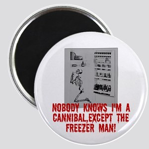 Cannibal humor Magnet