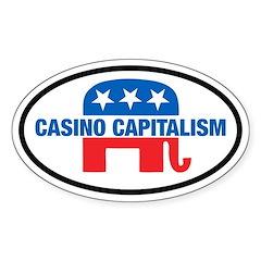 Anti-GOP Casino Capitalism Oval Sticker