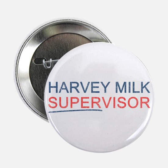 "Harvey Milk Supervisor 2.25"" Button"