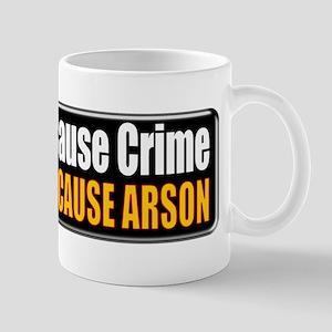 Guns and Arson Mug