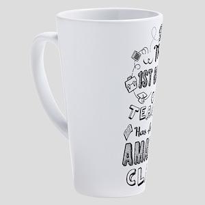 1st Grade Teacher 17 oz Latte Mug