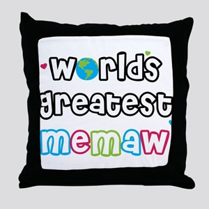 World's Greatest Memaw! Throw Pillow