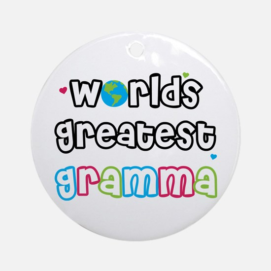 World's Greatest Gramma! Ornament (Round)