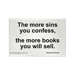 The more sins you confess... Rectangle Magnet