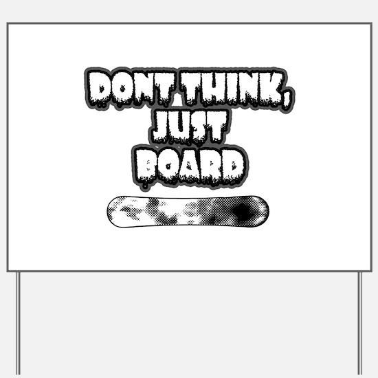 Snow board Yard Sign