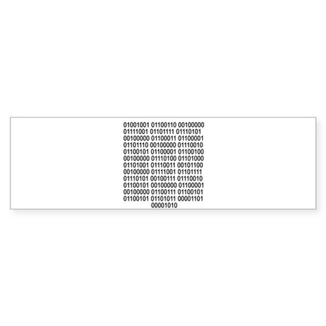 If you can read - Binary code Bumper Sticker