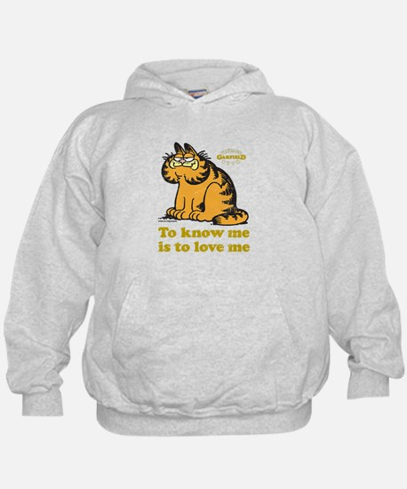 To Know Me Is To Love Me Hoody