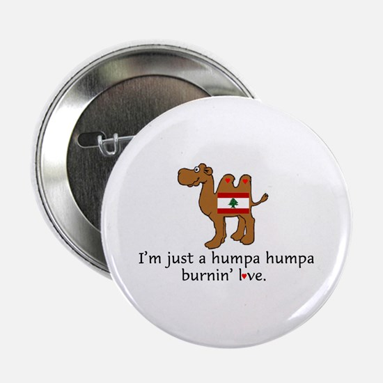 "Humpa Burnin Love 2.25"" Button"