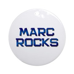 marc rocks Ornament (Round)