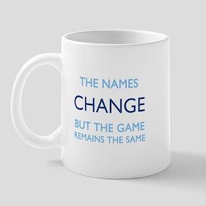 No Change Mug
