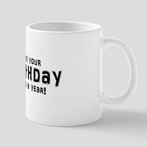 Unbirthday Gifts Mug