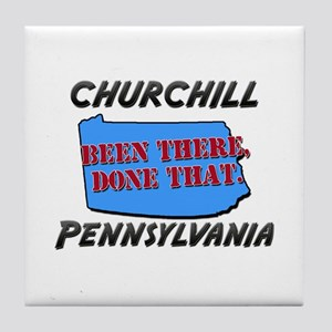 churchill pennsylvania - been there, done that Til