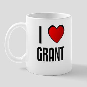 I LOVE GRANT Mug