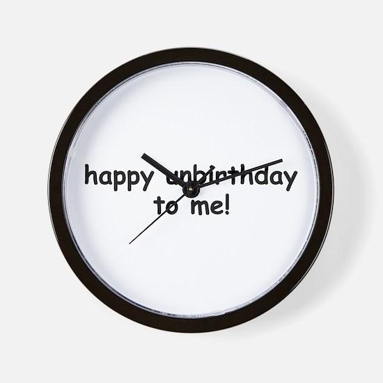 Happy Unbirthday Wall Clock
