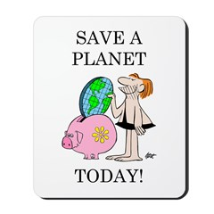 """Save A Planet"" Mousepad"