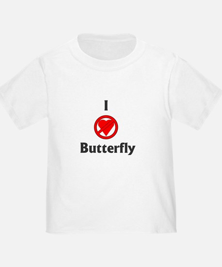 I Hate Butterfly T