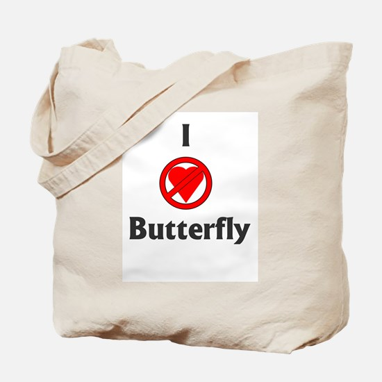 I Hate Butterfly Tote Bag