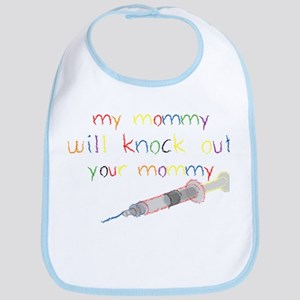 Knockout Mommy Bib