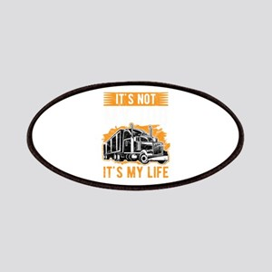 Trucker Not Just My Job, It's my Life Tr Patch