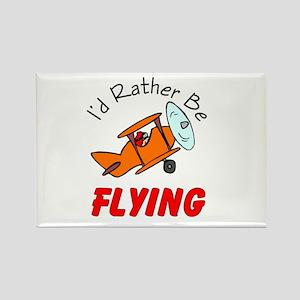 I'd Rather Be Flying Rectangle Magnet