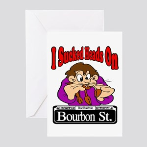 Sucked Heads On Bourbon St. Greeting Cards (Pk of