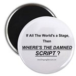 If all the world's a stage... Magnet