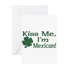 Kiss Me I'm Mexican Greeting Card