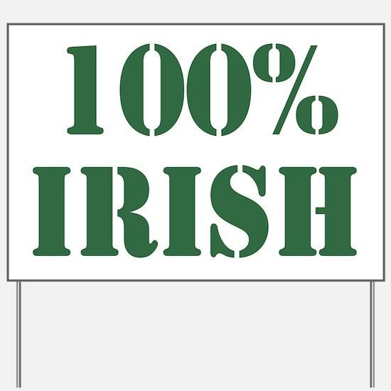 100% Irish Yard Sign